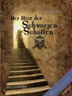 Der Herr der Schwarzen Schatten (ebook)