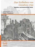 Das Erdbeben von Lissabon 1755 - Quellen und histor. Texte (ebook)