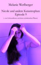 Nicole und andere Katastrophen – Episode 9 (ebook)