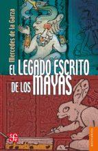 El legado escrito de los mayas (ebook)