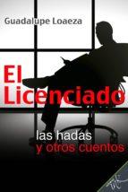 El Licenciado, las hadas y otros cuentos (ebook)