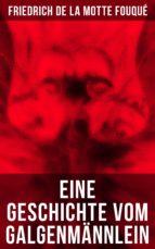 Eine Geschichte vom Galgenmännlein (ebook)