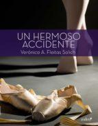 UN HERMOSO ACCIDENTE