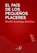 El País de los Pequeños Placeres (ebook)