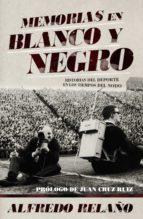 Memorias en blanco y negro (ebook)