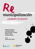 Remunicipalización: ¿ciudades sin futuro?