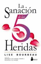 LA SANACION DE LAS 5 HERIDAS (ebook)