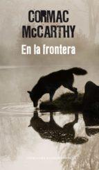 En la frontera (Trilogía de la frontera 2)