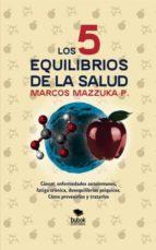 Los 5 equilibrios de la salud (ebook)