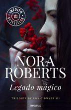 Legado mágico (Trilogía de los O'Dwyer 3) (ebook)