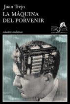 La máquina del porvenir (ebook)