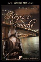 Reyes de la noche (Ciudad de Reyes 2) (ebook)