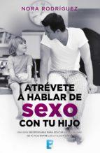 Atrévete a hablar de sexo con tu hijo (ebook)