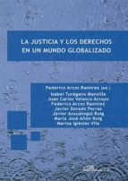 La justicia y los derechos en un mundo globalizado
