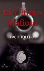 EL ÚLTIMO MAFIOSO (ebook)