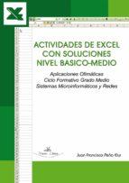 ACTIVIDADES DE EXCEL CON SOLUCIONES NIVEL BASICO-MEDIO