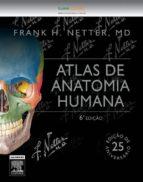 Netter Atlas De Anatomia Humana (ebook)