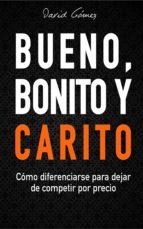 Bueno, Bonito y Carito (ebook)