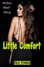 LITTLE COMFORT: EROTICA SHORT STORY
