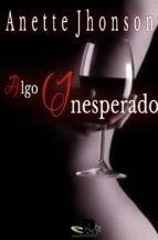 Algo inesperado (ebook)