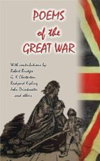 Poems from the Great War - 17 Poems donated by notable poets for National Relief during WWI (ebook)