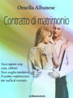 Contratto di matrimonio (Vivi le mie storie) (ebook)