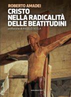 Cristo nella radicalità delle beatitudini (ebook)