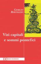 Vizi capitali e sommi pontefici (ebook)