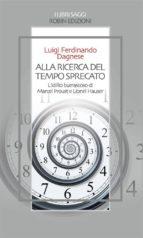 Alla ricerca del tempo sprecato (ebook)