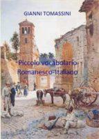 Piccolo vocabolario romanesco-italiano (ebook)