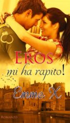 Eros mi ha rapito! (ebook)