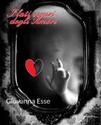 I lati oscuri degli amori (ebook)