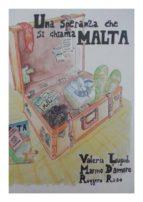 Una Speranza che si chiama Malta (ebook)