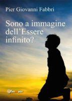 Sono a immagine dell'Essere infinito? (ebook)