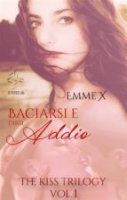 Baciarsi e dirsi addio vol. 1 (ebook)