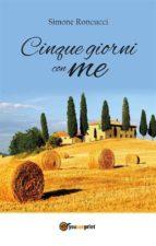 Cinque giorni con me (ebook)