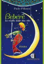 Bebere' - La mufla dalle due vite (ebook)