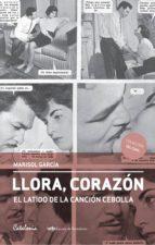 Llora, corazón (ebook)