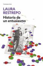 Historia de un entusiasmo (ebook)