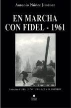 EN MARCHA CON FIDEL-1961