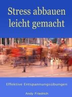 STRESS ABBAUEN LEICHT GEMACHT