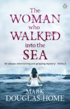The Woman Who Walked into the Sea (ebook)