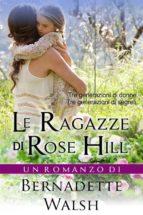 Le Ragazze Di Rose Hill (ebook)