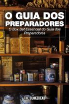 O Guia Dos Preparadores: O Box Set Essencial Do Guia Dos Preparadores (eBook)