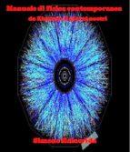 Manuale di fisica contemporanea (ebook)