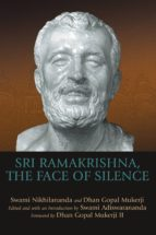 Sri Ramakrishna, the Face of Silence (ebook)