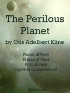 THE PERILOUS PLANET