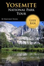 Yosemite National Park Tour Guide eBook (ebook)