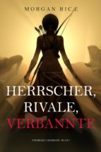 Herrscher, Rivale, Verbannte (Für Ruhm und Krone – Buch 7) (ebook)