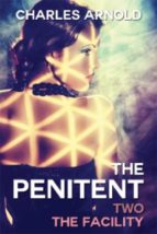 The Penitent II: The Facility (ebook)